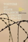 Torture and State Violence in the United States: A Short Documentary History