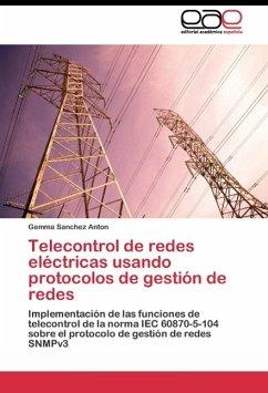 Telecontrol de redes eléctricas usando protocolos de gestión de redes