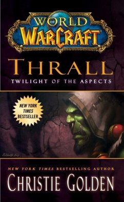 World of Warcraft: Thrall - Twilight of the Aspects - Golden, Christie