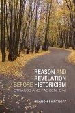 Reason and Revelation Before Historicism: Strauss and Fackenheim