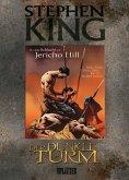 Die Schlacht am Jericho Hill / Der Dunkle Turm - Graphic Novel Bd.5
