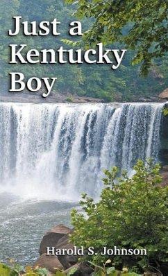 Just a Kentucky Boy - Johnson, Harold S