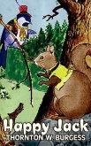 Happy Jack by Thornton Burgess, Fiction, Animals, Fantasy & Magic