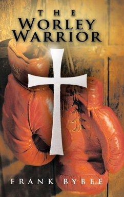 The Worley Warrior