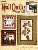 Wall Quilts for All (Leisure Arts #3361)