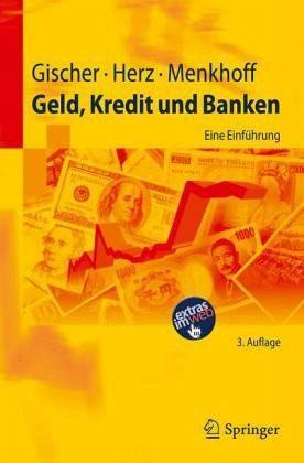 Geld, Kredit und Banken - Gischer, Horst; Herz, Bernhard; Menkhoff, Lukas