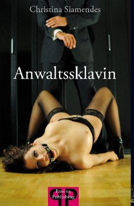 Anwaltssklavin - Siamendes, Christina