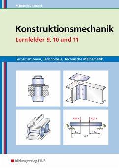 Lernsituationen, Technologie, Technische Mathematik Konstruktionsmechanik