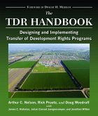 The Tdr Handbook: Designing and Implementing Transfer of Development Rights Programs