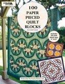 100 Paper Pieced Quilt Blocks with Bonus CD (Leisure Arts #4644)