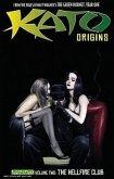 Kato Origins Volume 2: The Hellfire Club
