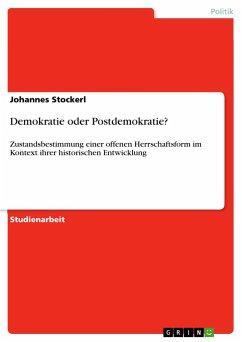 Demokratie oder Postdemokratie? - Stockerl, Johannes