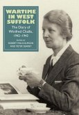 Wartime in West Suffolk: The Diary of Winifred Challis, 1942-1943