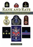 Rank and Rate, Volume 2: Insignia of Royal Naval Ratings, Wrns, Royal Marines, QARRNS and Auxiliaries