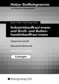 Holzer Stofftelegramm Industriekauffrau/-mann und Groß- und Außenhandelskauffrau/-mann. Lösungen. Baden-Württemberg