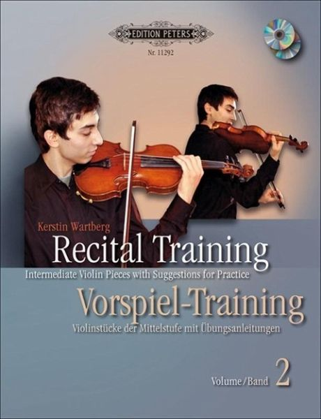 Recital Training. Vorspiel-Training, Violine, m. 2 Audio-CDs - Wartberg, Kerstin