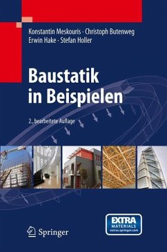 Baustatik in Beispielen - Meskouris, Konstantin; Butenweg, Christoph; Hake, Erwin; Holler, Stefan