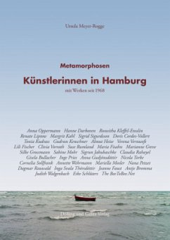 Metamorphosen. Künstlerinnen in Hamburg - Meyer-Rogge, Ursula
