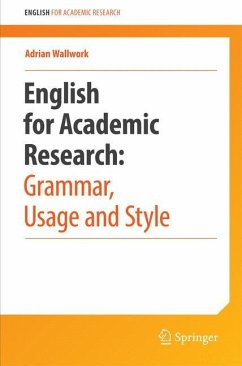 English for Research: Usage, Style, and Grammar - Wallwork, Adrian