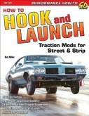 How to Hook & Launch: Traction Mods for Street & Strip