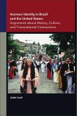 Azorean Identity in Brazil and the United States: Arguments about History, Culture, and Transnational Connections
