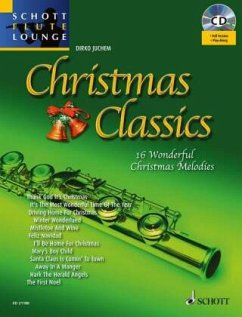 Die 16 beliebtesten Weihnachtsmelodien. Flöte und Klavier, m. Audio-CD; Christmas Classics, flute, w. Audio-CD
