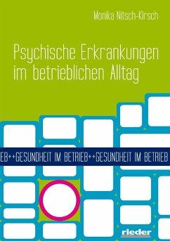 Psychische Erkrankungen im betrieblichen Alltag