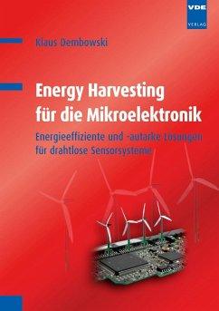 Energy Harvesting für die Mikroelektronik - Dembowski, Klaus