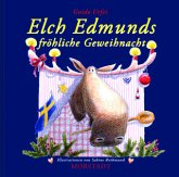 Elch Edmunds fröhliche Geweihnacht
