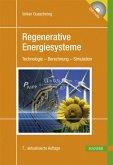 Regenerative Energiesysteme: Technologie - Berechnung - Simulation