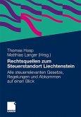 Rechtsquellen zum Steuerstandort Liechtenstein