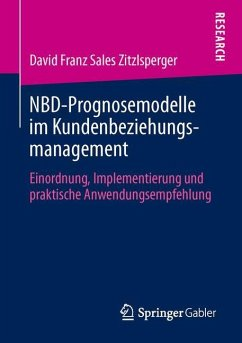 NBD-Prognosemodelle im Kundenbeziehungsmanagement - Zitzlsperger, David