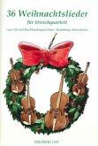 36 Weihnachtslieder, für Streichquartett, Partitur und Stimmen
