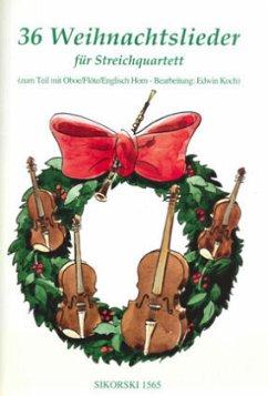 36 Weihnachtslieder, für Streichquartett, Partitur und Stimmen - Koch, Edwin