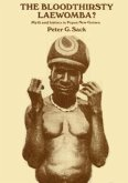 The Bloodthirsty Laewomba: Myth and History in Papua New Guinea