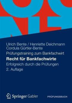 Recht für Bankfachwirte - Bente, Ulrich;Deichmann, Henriette;Gürtler-Bente, Cordula