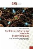 Contrôle de la Survie des Neurones Dopaminergiques