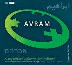 AVRAM - Klangbrücken zwischen den Kulturen, 1 Audio-CD