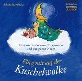 CD WISSEN Junior - Flieg mit auf der Kuschelwolke (MP3-Download)