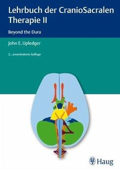 Lehrbuch der CranioSacralen Therapie II - Upledger, John E.