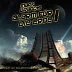 Alarm für die Erde Teil 1 / Mark Brandis Bd.17 (1 Audio-CD)