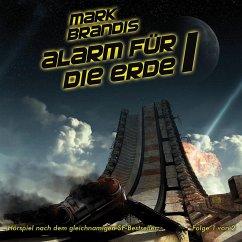 Alarm für die Erde Teil 1 / Weltraumpartisanen Bd.17 (1 Audio-CD) - Brandis, Mark