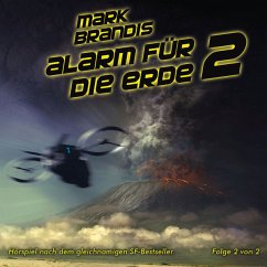 Alarm für die Erde Teil 2 / Weltraumpartisanen Bd.18 (1 Audio-CD) - Brandis, Mark