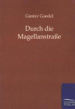 9783864441318 - Goedel, Gustav: Durch die Magellanstraße - Book