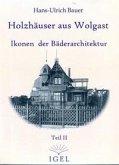 Holzhäuser aus Wolgast Ikonen der Bäderarchitektur 02