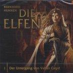 Der Untergang von Vahan Calyd / Die Elfen Bd.1 (1 Audio-CD)