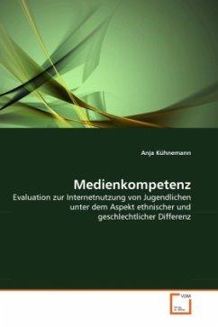 Medienkompetenz - Kühnemann, Anja