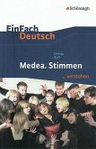 Medea. Stimmen. EinFach Deutsch ... verstehen