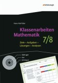 Klassenarbeiten Mathematik. 7./8. Schuljahr