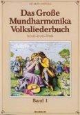 Das große Mundharmonika Volksliederbuch, für 1-3 Mundharmonikas